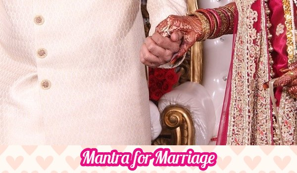 Powerful Mantra for Marriage